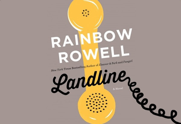 Landline by by Rainbow Rowell