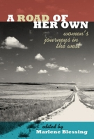Road of Her Own: Women's Journeys in the West
