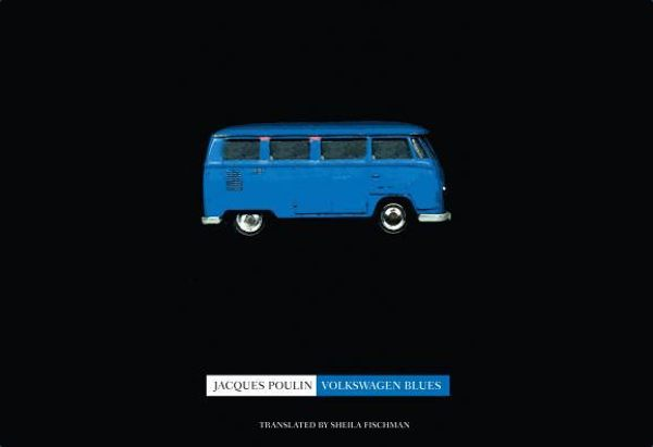 Volkswagen Blues  by Jacques Poulin