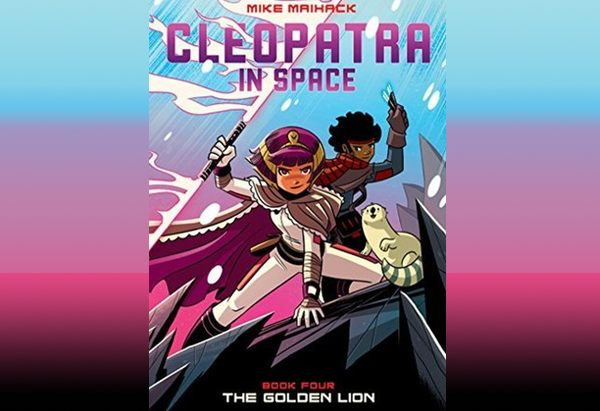 Cleopatra in Space: The Golden Lion by Mike Maihack