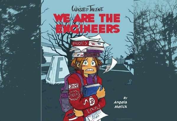 We Are The Engineers by Angela Melick