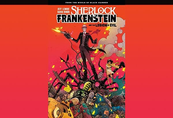 Sherlock Frankenstein and the Legion of Evil, Vol. 1