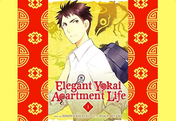 Elegant Yokai Apartment Life, Volume 1